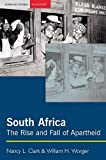 「South Africa: The Rise and Fall of Apartheid (Seminar Studies in History Series)」のサムネイル画像