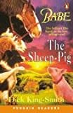*BABE-THE SHEEP PIG                PGRN2 (Penguin Readers: Level 2 Series)