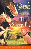 Babe - the Sheep Pig (Penguin Readers: Level 2)