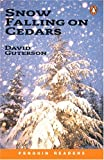 Snow Falling on Cedars (Penguin Reading Lab, Level 6)