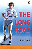 *LONG ROAD                       PGRN ES (Easystarts Penguin Young Reader Series)