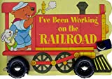 I'Ve Been Working on the Railroad