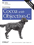 Learning Cocoa With Objective-C