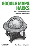 Google Maps Hacks (Hacks)