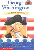 George Washington: Our First President 672語