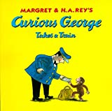Curious George Takes a Train