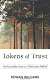 「Tokens of Trust: An Introduction to Christian Belief」のサムネイル画像