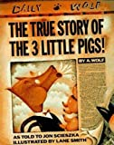 The True Story of the 3 Little Pigs (Viking Kestrel Picture Books)