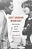 「Just around Midnight: Rock and Roll and the Racial Imagination」のサムネイル画像