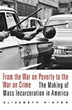 「From the War on Poverty to the War on Crime: The Making of Mass Incarceration in America」のサムネイル画像