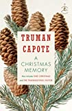 A Christmas Memory, One Christmas, & the Thanksgiving Visitor (MODERN LIBRARY)