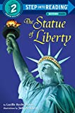 The Statue of Liberty (Step Into Reading : a Step 1 Book, Preschool-Grade 1)