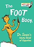The Foot Book: Dr. Seuss's Wacky Book of Opposites (Bright & Early Board Book)