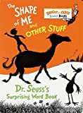 The Shape of Me and Other Stuff: Dr. Seuss's Surprising Word Book (Bright and Early Board Books)