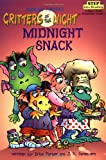 Critters of the Night: Midnight Snack 176語