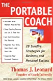 The Portable Coach: 28 Surefire Strategies for Business and Personal Success