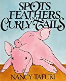 「Spots, Feathers, and Curly Tails」のサムネイル画像