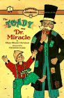 The Toady and Dr. Miracle 1077語