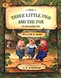 The Three Little Pigs and the Fox: An Appalachian Tale (Aladdin Picture Books)