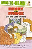 Henry and Mudge Get the Cold Shivers 675語