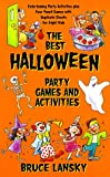 The Best Halloween Party Games and Activities: Party Games and Activities