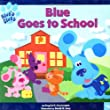 Blue Goes to School (Blue's Clues (8x8))