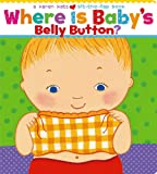 「Where Is Baby's Belly Button? (Karen Katz Lift-the-Flap Books)」のサムネイル画像