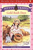Gold Rush Days  (Hitty's Travels #2)