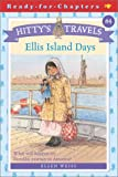 Ellis Island Days  (Hitty's Travels #4)