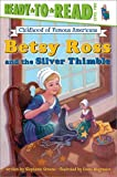 Betsy Ross and the Silver Thimble 495語