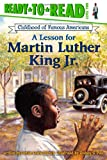 The Lesson for Martin Luther King Jr. 486語