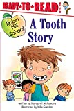 A Tooth Story 254語