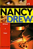 Without a Trace (Nancy Drew Girl Detective)
