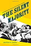 「The Silent Majority: Suburban Politics in the Sunbelt South (Politics and Society in Twentieth-Centu...」のサムネイル画像