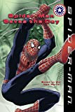 Spider-Man Saves the Day 320語