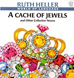 A Cache of Jewels and Other Collective Nouns 150語