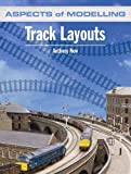 Track Layouts (Aspects of Modelling)