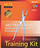 MCTS Self-Paced Training Kit (Exam 70-536): Microsoft .net Framework 2.0- Application Development Foundation (Pro-Developer (Hardcover))