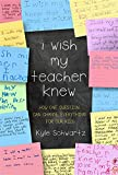 「I Wish My Teacher Knew: How One Question Can Change Everything for Our Kids」のサムネイル画像