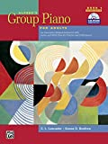 「Alfred's Group Piano for Adults Student Book 1: An Innovative Method Enhanced With Audio and MIDI Fi...」のサムネイル画像