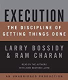 Execution: The Discipline of Getting Done