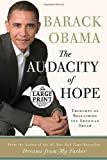 The Audacity of Hope: Thoughts on Reclaiming the American Dream (Random House Large Print (Hardcover))