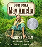 Our Only May Amelia [Audiobook] (CD)