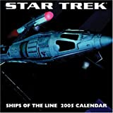 Star Trek Ships of the Line 2005 Calendar (Star Trek (Calendars))