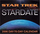Star Trek Stardate 2006 Calendar (DAY TO DAY CALENDAR)