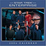 Star Trek Enterprise 2006 Calendar (WALL CALENDAR)