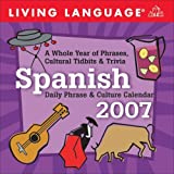 Spanish Daily Phrase & Culture Calendar 2007 (Living Language)