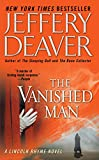 The Vanished Man (Lincoln Rhyme Novels (Paperback))