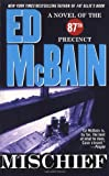Mischief (87th Precinct Mysteries)