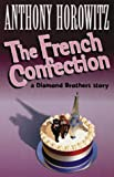 The French Confection (A Diamond Brothers Story)
